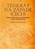 Jiří Stočes: Tenkrát na západě (Čech) cena od 287 Kč