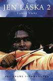 Vishwananda Sri Swami: Jen láska 2 cena od 159 Kč