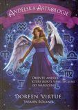 Doreen Virtue, Yasmin Boland: Andělská astrologie cena od 192 Kč