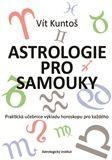 Vít Kuntoš: Astrologie pro samouky cena od 281 Kč