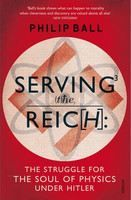 Philip Ball: Serving the Reich cena od 321 Kč