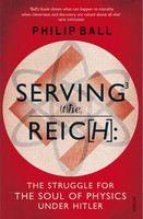 Philip Ball: Serving the Reich cena od 321 Kč