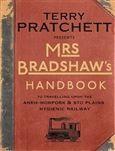 Pratchett Terry: Mrs Bradshaw´s Handbook cena od 99 Kč
