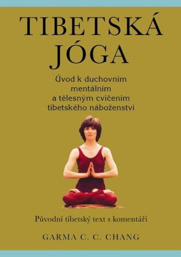 Chang Garma C.C.: Tibetská jóga cena od 109 Kč