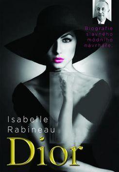 Isabelle Rabineau: Dior cena od 266 Kč