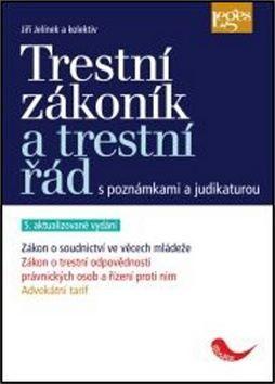 Jiří Jelínek: Trestní zákoník a trestní řád cena od 1390 Kč