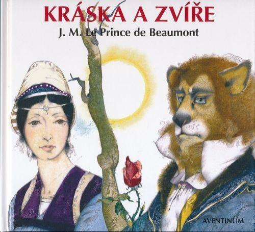 J.M.Le Prince de Beaumont: Kráska a zvíře cena od 114 Kč