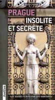Stejskal Martin: Prague insolite et secrete cena od 359 Kč