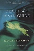 Flanagan Richard: Death of a River Guide cena od 0 Kč