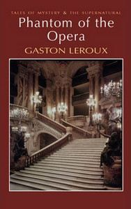 Leroux Gaston: Phantom of the Opera cena od 101 Kč