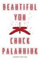 Palahniuk Chuck: Beautiful You cena od 288 Kč