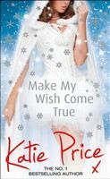 Price Katie: Make My Wish Come True cena od 321 Kč