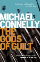 Connelly Michael: Gods of Guilt cena od 232 Kč