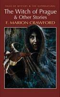 Crawford, F Marion: Witch of Prague & Other Stories cena od 143 Kč