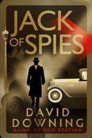 Downing David: Jack of Spies cena od 359 Kč