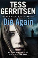Gerritsen Tess: Die Again cena od 359 Kč