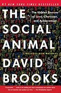 Brooks David: The Social Animal: The Hidden Sources of Love, Character, and Achievement cena od 224 Kč