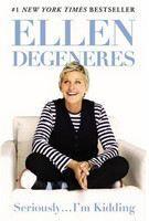 DeGeneres Ellen: Seriously I'm Kidding cena od 178 Kč