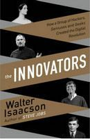 Isaacson Walter: The Innovators: How a Group of Inventors, Hackers, Geniuses and Geeks Created the Digital cena od 629 Kč