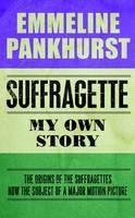 Pankhurst Emmeline: Suffragette cena od 269 Kč