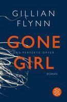 Flynn Gillian: Gone Girl - Das perfekte Opfer cena od 314 Kč