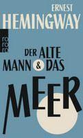 Hemingway Ernest: Der llte Mann und das Meer [The Old Man and the Sea] cena od 225 Kč