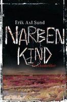 Sund, Erik Axl: Narbenkind (Victoria-Bergman-Trilogie #2) [Hungerelden] cena od 347 Kč
