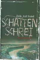 Sund, Erik Axl: Schattenschrei (Victoria-Bergman-Trilogie #3) [Pythians anvisningar] cena od 347 Kč