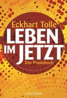 Tolle Eckhart: Leben im Jetzt [Practicing the Power of Now] cena od 323 Kč