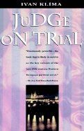 Klíma Ivan: Judge on Trial [Soudce z milosti] cena od 447 Kč