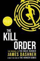 Dashner James: Kill Order (Maze Runner #4) cena od 233 Kč