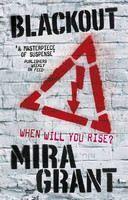 Grant Mira: Blackout (The Newsflesh Trilogy #3) cena od 317 Kč