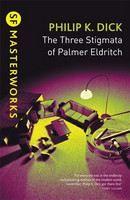 Dick, Philip K: Three Stigmata of Palmer Eldritch cena od 179 Kč