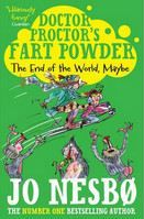 Nesbo Jo: Doctor Proctor's Fart Powder: The End of the World. Maybe. cena od 154 Kč