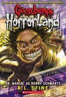 Stine, R L: Dr. Maniac vs. Robby Schwartz (Goosebumps: Horrorland #5) cena od 89 Kč
