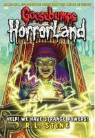 Stine, R L: Help! We Have Strange Powers! (Goosebumps: Horrorland) cena od 89 Kč