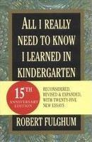 Fulghum Robert: All I Really Needed Know I Learned in Kindergarten cena od 479 Kč