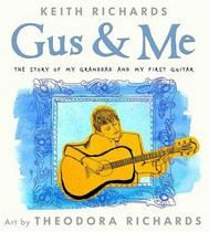 Richards Keith: Gus & Me: The Story of My Granddad and My First Guitar cena od 449 Kč