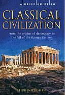 Kershaw Stephen: A Brief History of Classical Civilization cena od 179 Kč