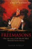 Ridley Jasper: A Brief History of the Freemasons cena od 233 Kč