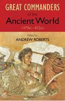Roberts, Andrew (ed): Great Commanders of the Ancient World: 1479 BC - 453 AD cena od 268 Kč