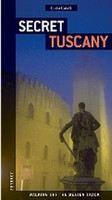 (JonGlez): Secret Tuscany cena od 447 Kč