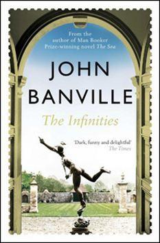 John Banville: The Infinities cena od 59 Kč