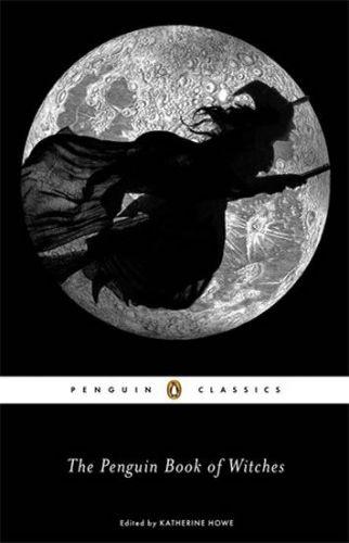 Howeová Katherine: The Penguin Book of Witches cena od 273 Kč