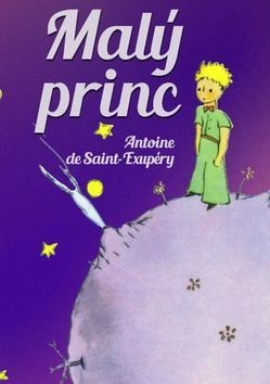 Antoine de Saint Exupéry: Malý princ cena od 95 Kč