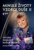 Martina Blažena Boháčová: Minulé životy, vzorce duše II. díl cena od 154 Kč