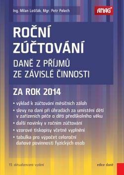 Petr Pelech, Milan Lošťák: Roční zúčtování daně z příjmů ze závislé činnosti za rok 2014 cena od 175 Kč