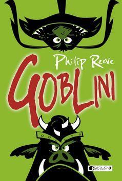 Philip Reeve: Goblini cena od 184 Kč