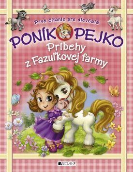 Poník Pejko Príbehy z Fazuľkovej farmy cena od 127 Kč