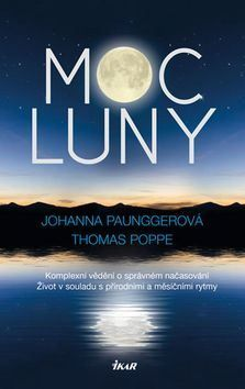 Paunggerová Johanna, Poppe Thomas: Moc Luny cena od 236 Kč